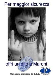 Per maggior sicurezza... offri un dito a Maroni